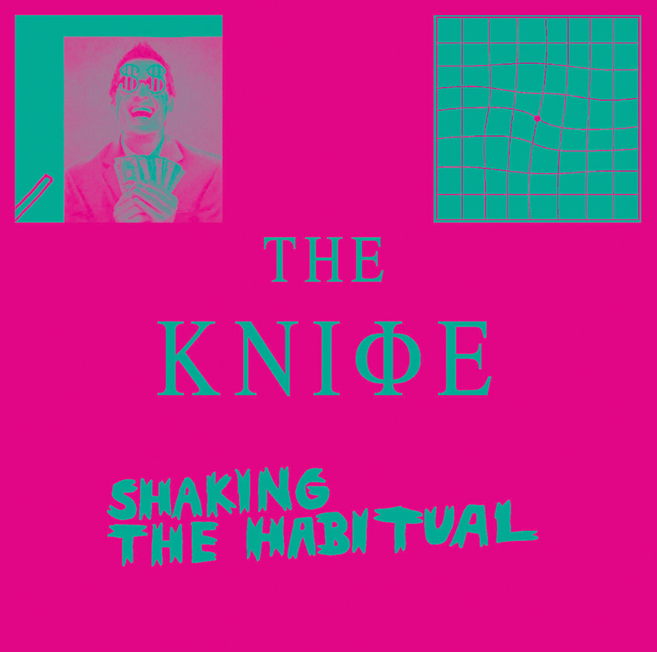 The Knife - Shaking the Habitual (Deluxe Edition)