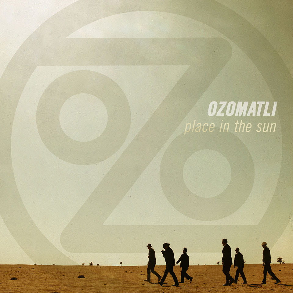 Ozomatli - Place In The Sun