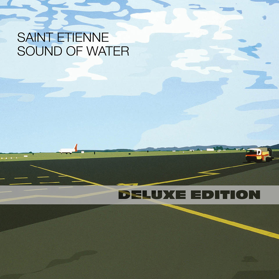 Saint Etienne - Sound Of Water (Deluxe Edition)(Remaster)