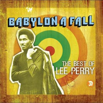 Lee Perry - Babylon A Fall (The Best Of Lee Perry) (reissue)