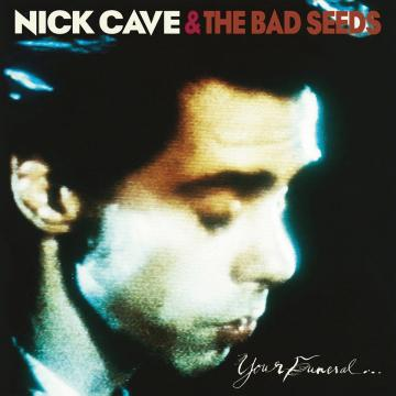 Nick Cave & The Bad Seeds - Your Funeral...My Trial (Collector's Edition) (Remaster)